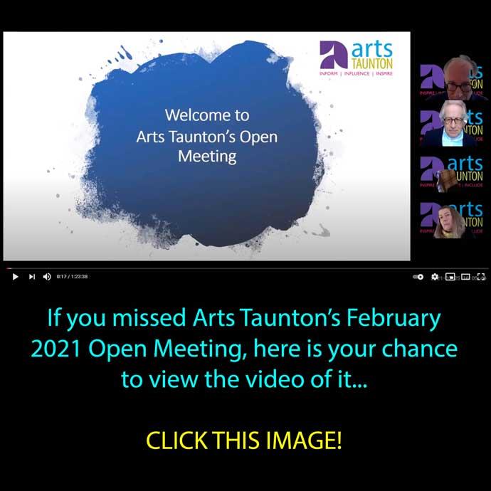 Arts Taunton's Open meeting